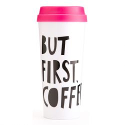 Ban.do - Hot Stuff Thermal Mug - But First, Coffee